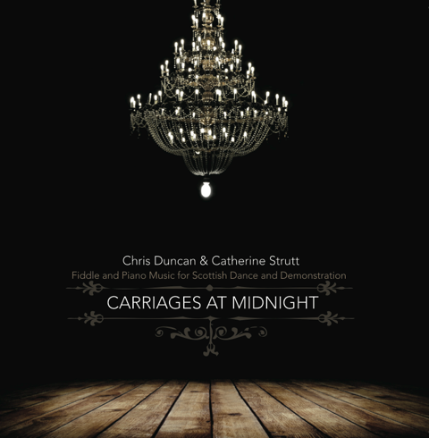 Carriages at Midnight-Chris Duncan & Catherine Strutt